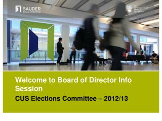 Welcome to  Board of Director  Info  Session