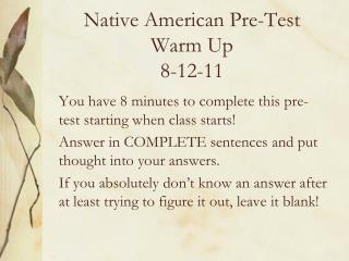 Native American Pre-Test Warm Up 8-12-11