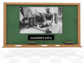 GANDHI'S GITA