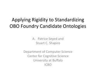 Applying Rigidity to Standardizing OBO Foundry Candidate Ontologies