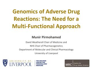Genomics of  Adverse  Drug  Reactions: The Need for a Multi-Functional Approach