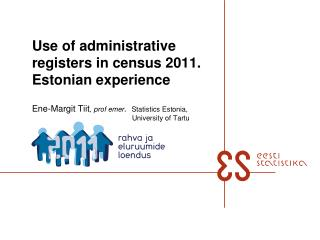 Use of administrative registers in census 2011. Estonian experience