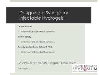 Designing a Syringe for Injectable Hydrogels