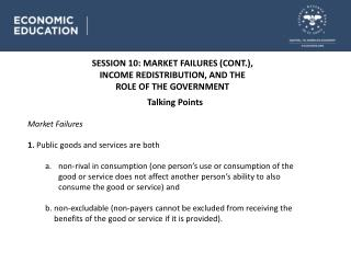 SESSION 10 : MARKET FAILURES (CONT.), INCOME REDISTRIBUTION, AND THE ROLE OF THE GOVERNMENT