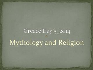 Greece Day 5\_2014