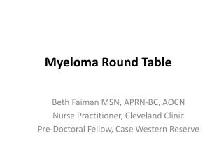 Myeloma  Round Table