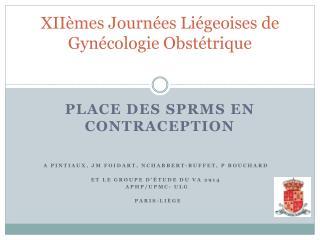 XIIèmes Journées Liégeoises de Gynécologie Obstétrique