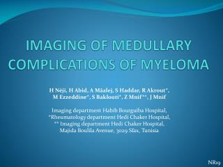 IMAGING OF MEDULLARY COMPLICATIONS OF MYELOMA