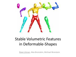 Stable Volumetric Features in Deformable-Shapes