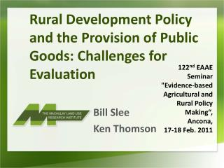 Rural Development Policy and the Provision of Public Goods: Challenges for Evaluation