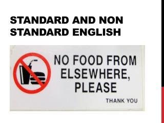 Standard and Non Standard English