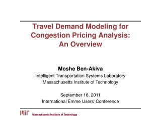 Travel Demand Modeling for  Congestion Pricing Analysis: An Overview