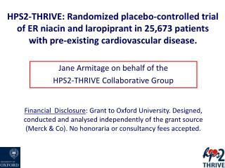 Jane  Armitage on behalf of  the HPS2-THRIVE  Collaborative Group