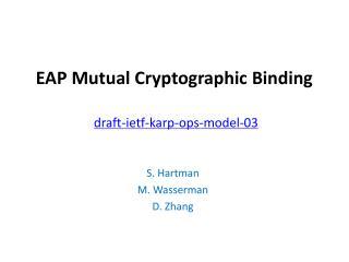EAP Mutual Cryptographic Binding draft-ietf-karp-ops-model-03