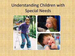 Understanding Children with Special Needs
