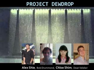 Project  DewDrop