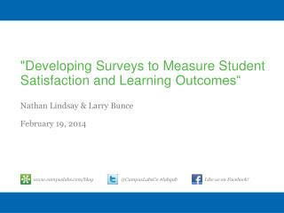 """Developing Surveys to Measure Student Satisfaction and Learning  Outcomes"""