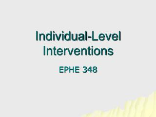 Individual-Level Interventions