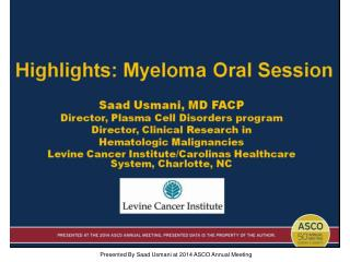 Highlights: Myeloma Oral Session