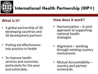 International Health Partnership (IHP+)