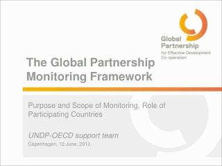 The Global Partnership Monitoring Framework