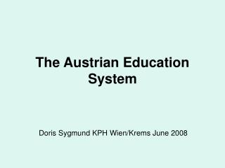 The Austrian Education System