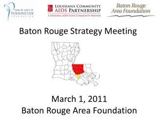 Baton Rouge Strategy Meeting
