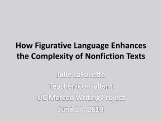 How Figurative Language Enhances the Complexity of Nonfiction Texts