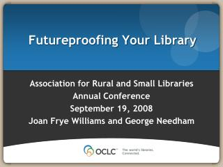 Futureproofing Your Library