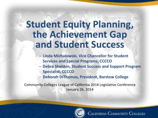 Student  E quity Planning,  the  Achievement Gap and  Student Success