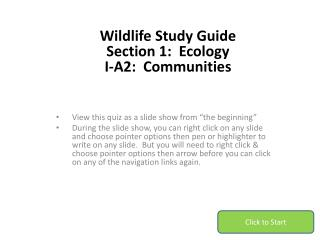 Wildlife Study Guide Section 1:  Ecology I-A2:  Communities