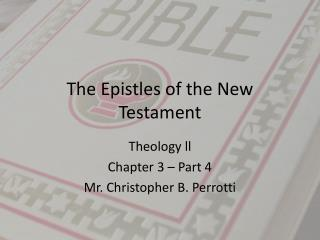 The Epistles of the New Testament