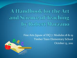 A Handbook for the Art and Science of Teaching by Robert Marzano