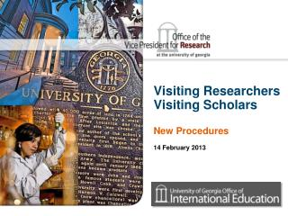 Visiting Researchers Visiting Scholars New Procedures