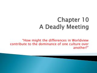 Chapter 10 A Deadly Meeting