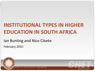 INSTITUTIONAL TYPES IN HIGHER EDUCATION IN SOUTH AFRICA