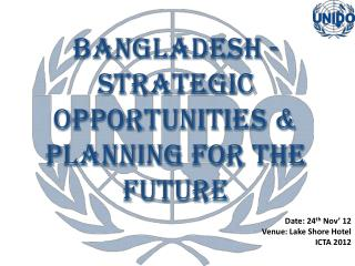 Bangladesh -  Strategic Opportunities & Planning for the Future