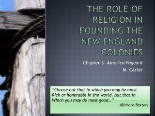 The role of religion in founding the new England colonies
