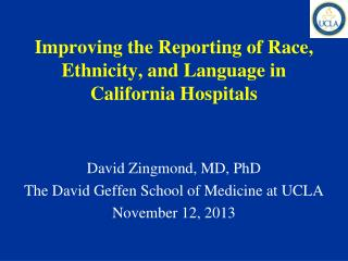Improving the Reporting of Race, Ethnicity, and Language in California Hospitals