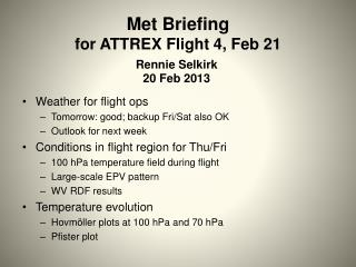 Met  Briefing  f or  ATTREX Flight 4, Feb 21