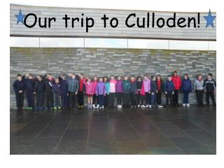 Our trip to Culloden!