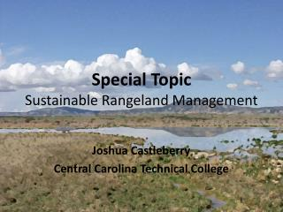 Special Topic Sustainable Rangeland  Management