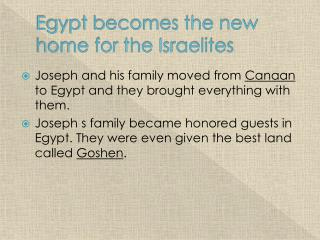 Egypt becomes the new home for the Israelites
