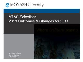 VTAC Selection: 2013 Outcomes & Changes for 2014