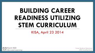 Building Career Readiness Utilizing STEM Curriculum