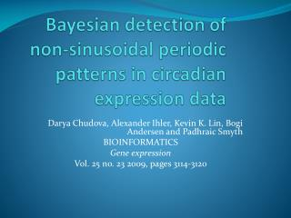 Bayesian detection of non-sinusoidal periodic patterns in circadian expression data