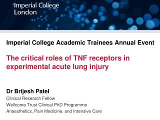 Dr Brijesh Patel Clinical Research Fellow Wellcome Trust Clinical PhD Programme