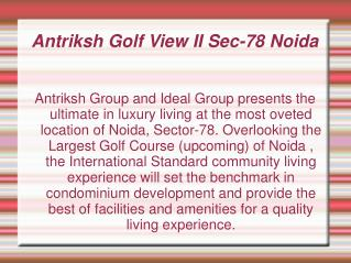 Golf View II,Antriksh Golf View II,Antriksh Golf View II Noi