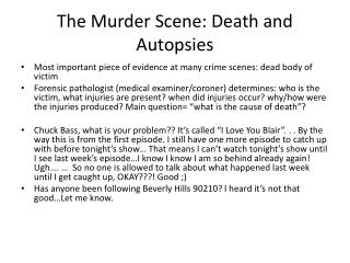 The Murder Scene: Death and Autopsies