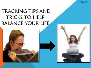 tracking tips and tricks to help balance your life